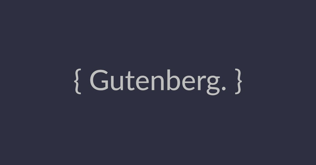 Benefits of the Gutenberg Editor